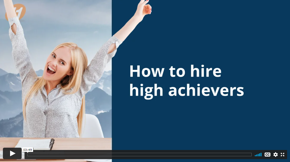 How to hire high achievers