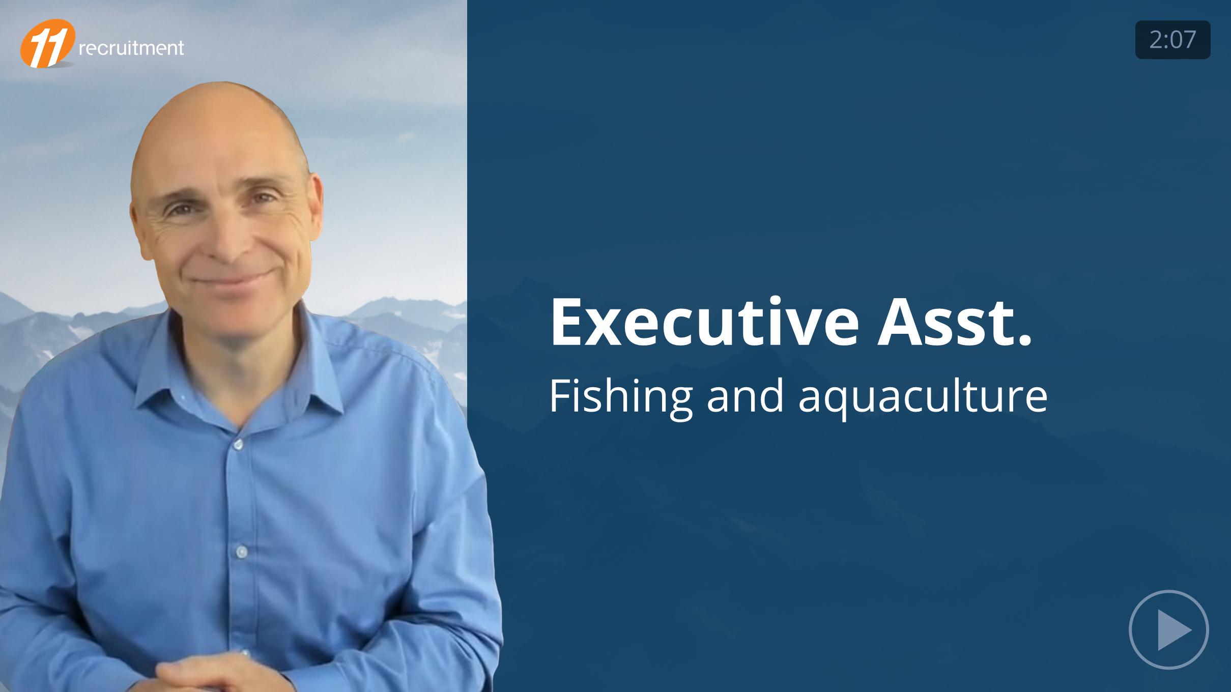 Executive Assistant - Aquaculture